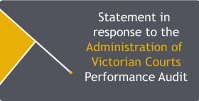 Statement in response to the Administration of Victorian Courts Performance Audit banner