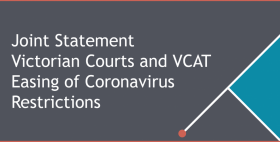 Joint Statement Victorian Courts and VCAT Easing of Coronavirus Restrictions